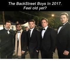 Backstreet Boys Meme - the backstreet boys in 2017 feel old yet old meme on me me
