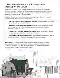 how to design a house in sketchup sketchup to layout the essential guide to creating construction