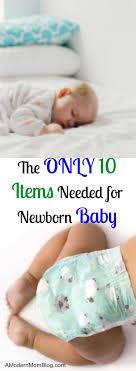 newborn baby needs baby essentials the only 10 items a newborn baby needs baby