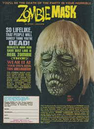 they don u0027t make ads like this anymore zombie mask