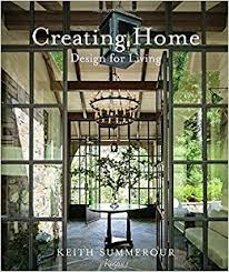 home design books creating home design for living keith summerour marc
