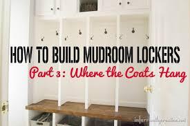 mudroom lockers part 3 infarrantly creative