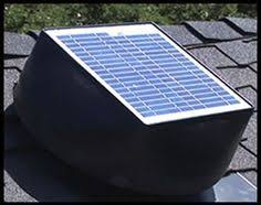 solar roof ventilation system draws heat and moisture out of your