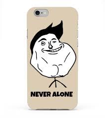 Never Alone Meme - phone cases never alone guy meme face iphone 6 case teezily