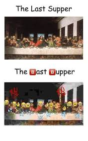 Last Supper Meme - the last supper the bast bupper the last supper meme on me me