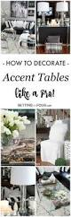 How To Decorate A Coffee Table Best 25 Accent Table Decor Ideas On Pinterest Entry Table