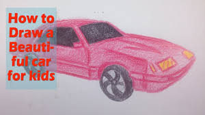 kid car drawing how to draw a beautiful car for kids drawing toy video tutorial