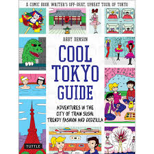 My Cool Abbycomix Blog Archive My New Book U2013 Cool Tokyo Guide U2013 Is