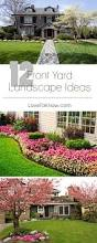 Front Yard Landscape Ideas by Curb Appeal Is Everything Make Your House The Best Looking In The