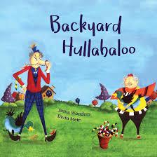 Backyard Cartoon Backyard Hullabaloo Junia Wonders
