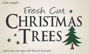 winter stencil fresh cut trees primitive country