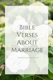 wedding verses bible verses about marriage domestically blissful