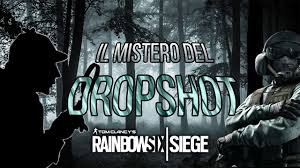 il mistero del dropshot rainbow six siege youtube