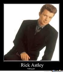 Rick Astley Meme - rick astley by jklord321 meme center