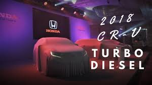 Honda Crv Diesel Usa 2018 Honda Cr V Turbo Diesel Review Youtube