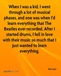 Beatles Quotes Love by Eric Carr Quotes Quotehd