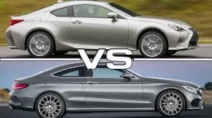 lexus rc 200t usa 2016 lexus rc vs 2017 mercedes benz c class coupe youtube