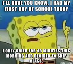 Going Back To School Meme - 22 spongebob squarepants memes for back to school smosh