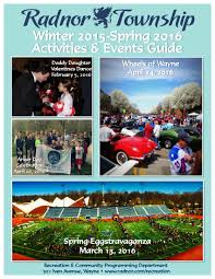 seasonal activities and events guides radnor pa official website