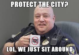 Lazy Meme - lazy cop meme on imgur