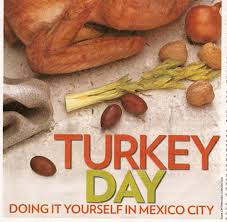 turkey day doing thanksgiving in mexico city food in