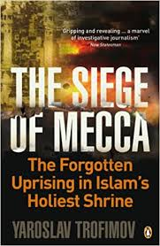 dhl siege social the siege of mecca the forgotten uprising in islam s holiest shrine