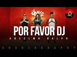 Dj Favor by Por Favor Dj Anselmo Ralph Fitdance Coreografía