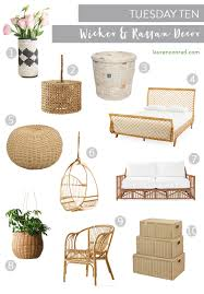 tuesday ten 10 wicker rattan pieces your home needs before summer
