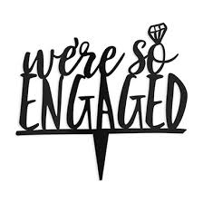 a and we re cake topper we re so engaged acrylic cake topper black justcaketoppers