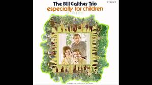 shadrach meshach and abednego the bill gaither trio youtube