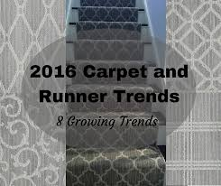carpet trends 2017 2016 carpet and runner trends the flooring girl