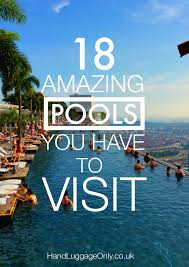 18 amazing swimming pools around the world that you have to visit