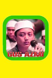 download mp3 gus azmi ibu aku rindu download lagu sholawat gus azmi sholawat gus azmi mp3 google play