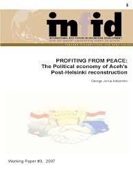 working paper 3 the political economy of aceh s post helsinki