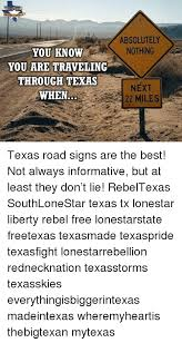 Texas Traveling images You know you are traveling through texas when absolutely nothing png