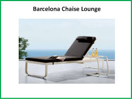 Barcelona Chaise Lounge Benefits Of Quality Outdoor Chaise Lounges Furniture At Best Price