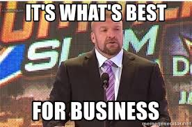 Triple H Memes - it s what s best for business triple h meme meme generator