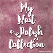 my nail polish collection nailsbyhoneycrunch321