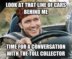 Me Time Meme - look at that line of cars behind me time for a conversation with