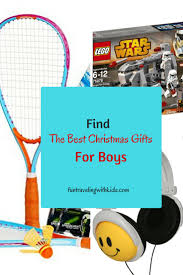 the best christmas gifts for boys age 6 to 11 fun traveling
