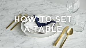 How To Set A Table How To Set A Table The Right Way Youtube