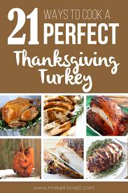 21 different ways to cook a thanksgiving turkey make it