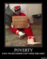 Power Rangers Meme - homeless red ranger cosplay almost done power rangers super