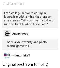 Senior In College Meme - siriusxmhits1 i m a college senior majoring in journalism with a