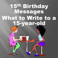 Halloween Birthday Card Sayings by 15th Birthday Card Wishes Messages Jokes And Poems Holidappy