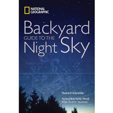 national geographic backyard guide to the night sky national