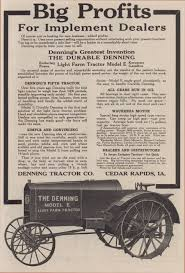 denning tractor 1916 days gone by pinterest tractor tractor