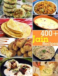 traditional cuisine recipes 400 jain recipes traditional jain recipes recipes for jains