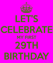 29th Birthday Meme - 43 29th birthday wishes