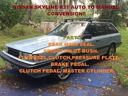 nissan skyline r31 auto to manual conversion part 2 youtube